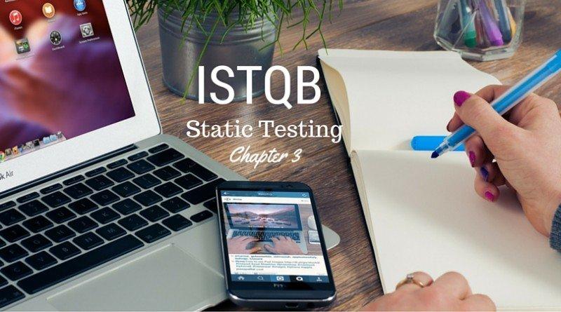 ISTQB Static Testing - chapter 3