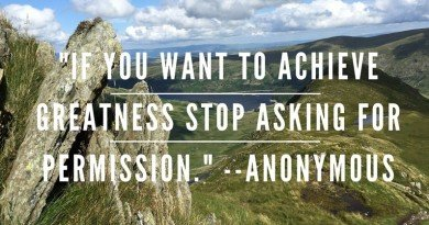IF YOU WANT TO ACHIEVE-GREATNESS STOP ASKING FOR PERMISSION