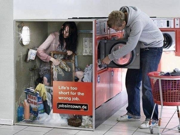 """""""Life is too short for the wrong job"""" Advertisement Campaing"""