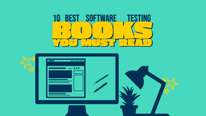 10 Best Software Testing Books You Must Read