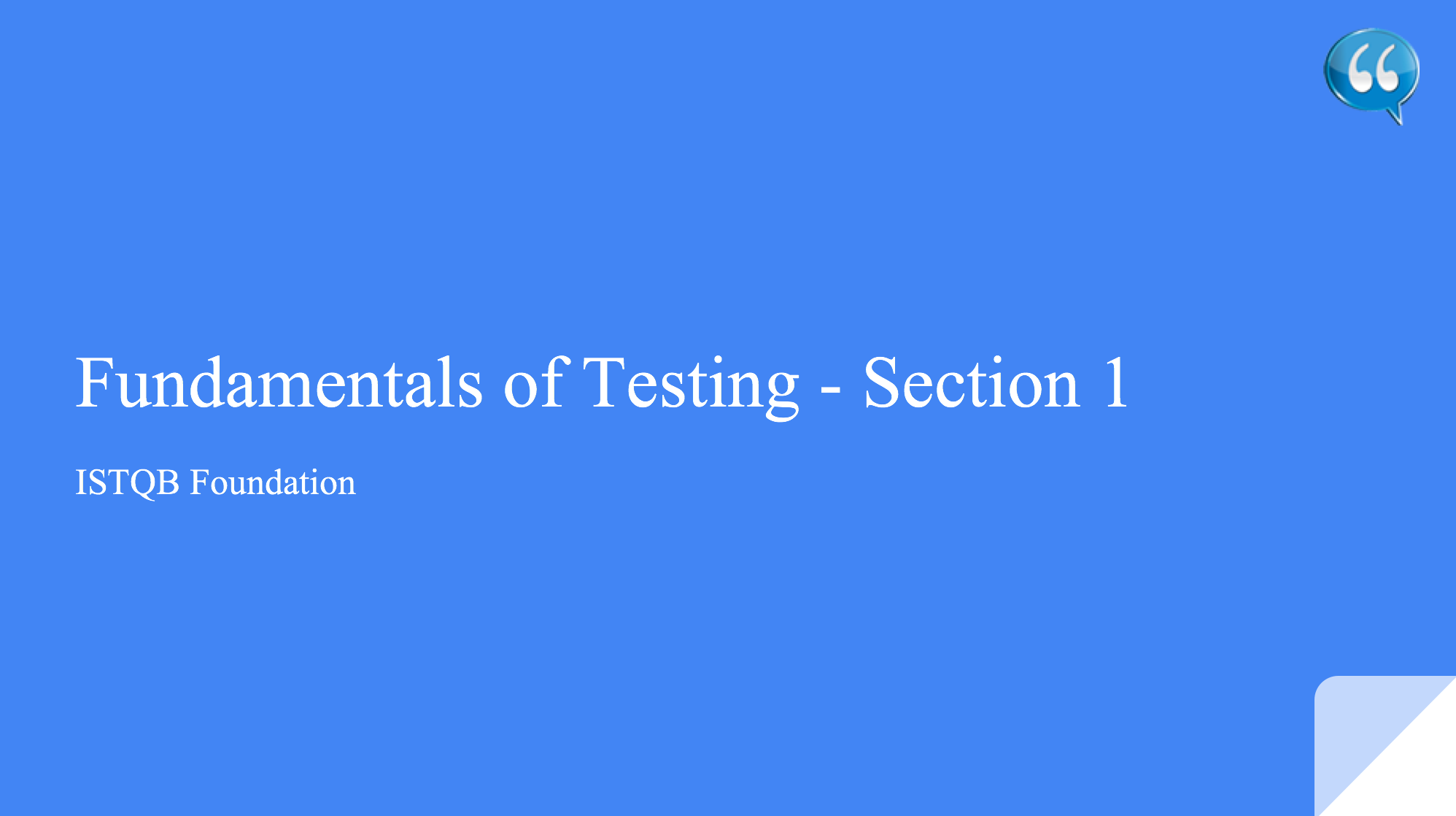 Fundamentals of Testing Introduction – ISTQB Section 1